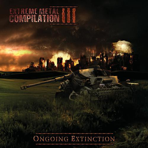 Extreme Metal Compilation III: Ongoing Extinction (2015)