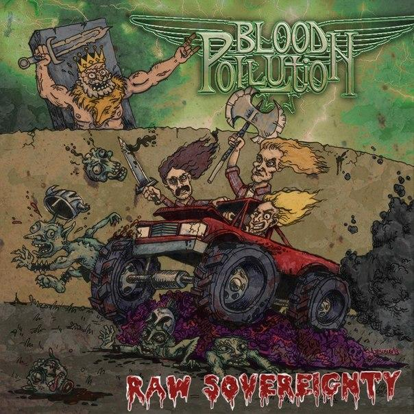 Новый альбом BLOOD POLLUTION - Raw Sovereignty (2015)