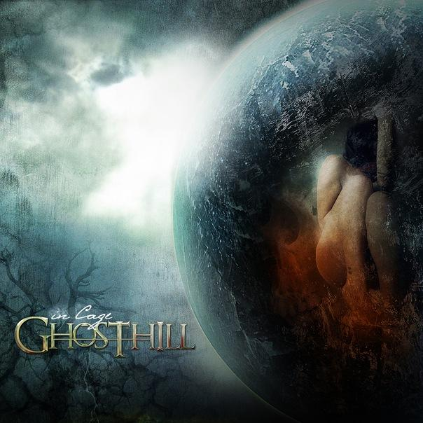GHOSTHILL - In Cage (2011)