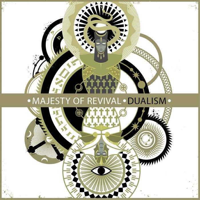 Новый альбом MAJESTY OF REVIVAL - Dualism (2016)