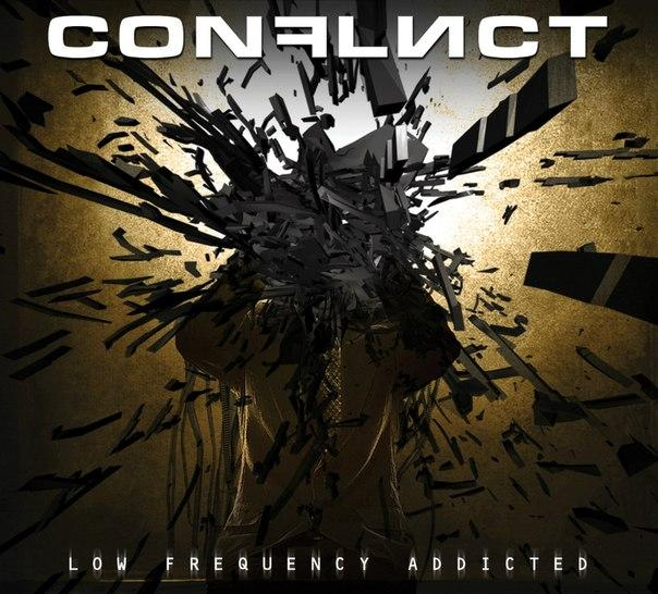 Новый сингл CONFLICT - Low Frequency Addicted (2012)