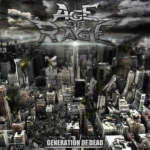 Новый альбом AGE OF RAGE - Generation Of Dead (2014)