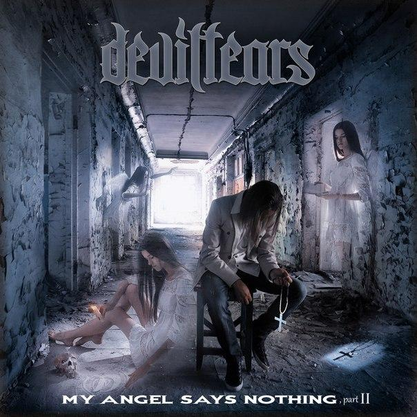 Новый сингл DEVILTEARS - My Angel Says Nothing II