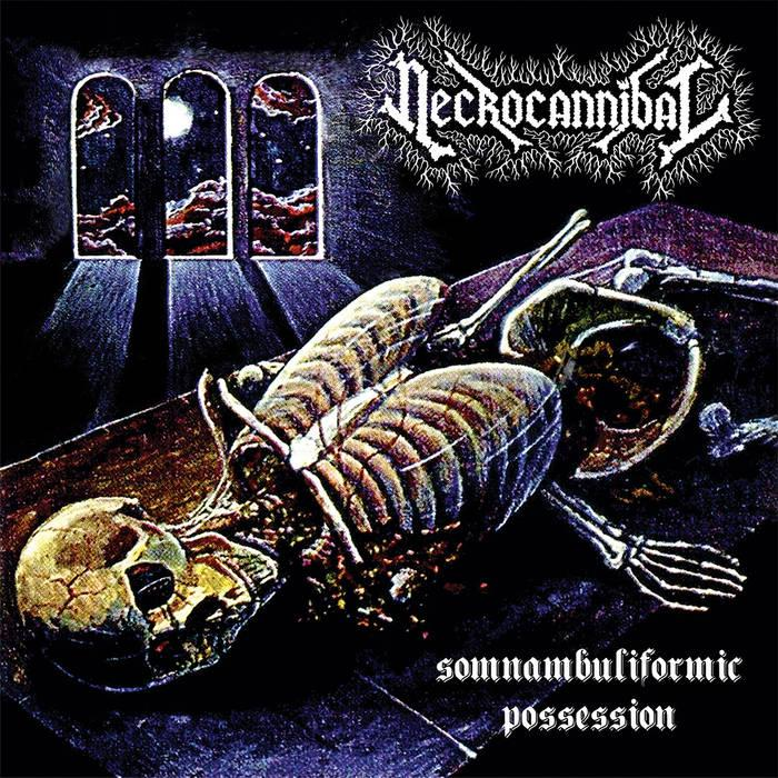 Переиздание NECROCANNIBAL - Somnambuliformic Possession (2015)