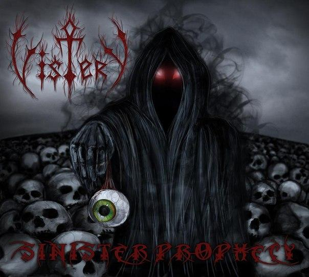 Новый альбом VISTERY - Sinister Prophecy (2012)
