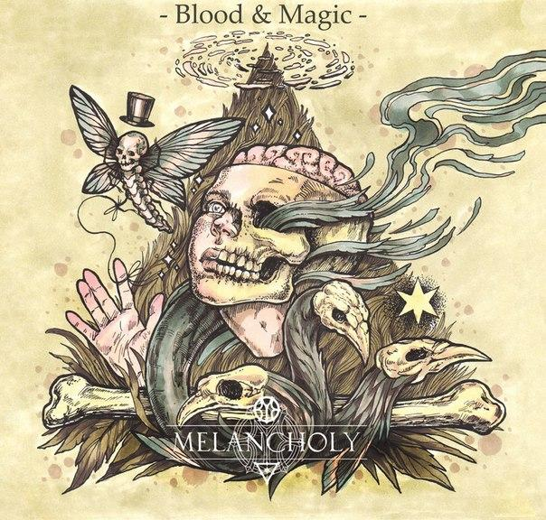 Новый EP группы MELANCHOLY - Blood & Magic (2015)