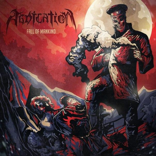 Новый EP группы ABDICATION - Fall Of Mankind (2014)