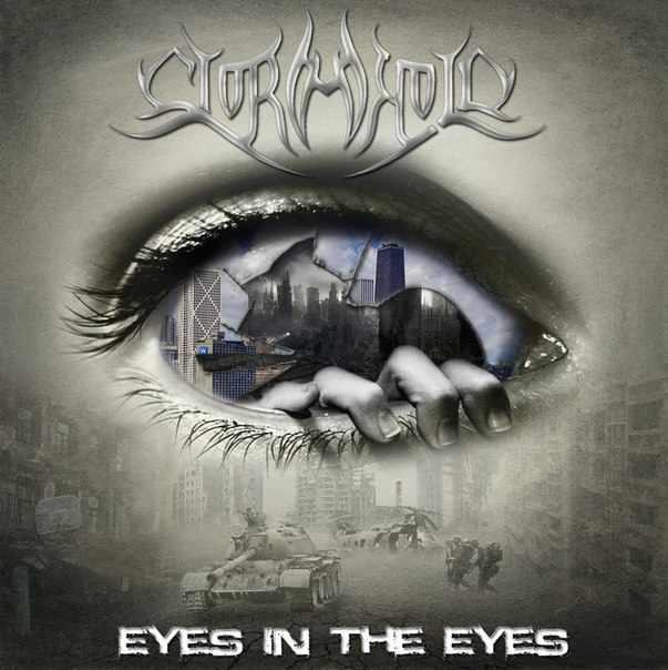 Новый EP группы STORMHOLD - Eyes In The Eyes (2013)