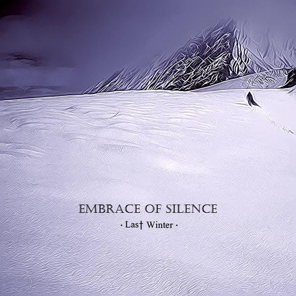 Новый сингл EMBRACE OF SILENCE - Last Winter