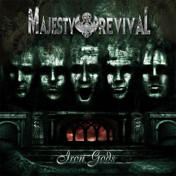 Новый альбом MAJESTY OF REVIVAL - Iron Gods (2013)