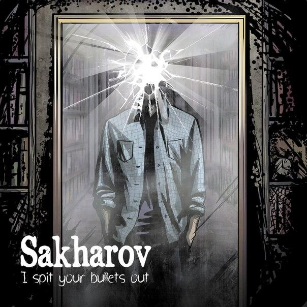 Новый сингл SAKHAROV - I Spit Your Bullets Out