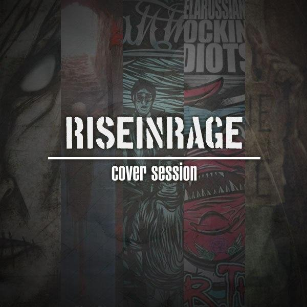 Новый EP группы RISE IN RAGE - Cover Session (2012)