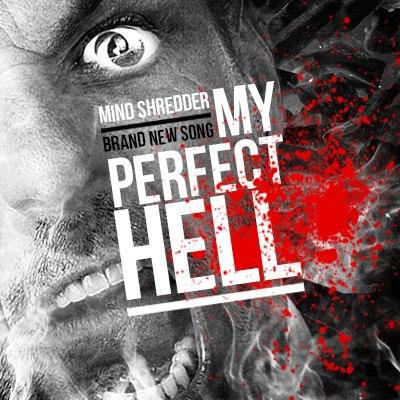 Новый трек MIND:|:SHREDDER - My Perfect Hell