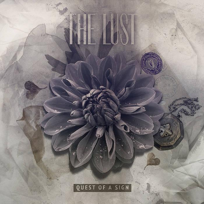 Новый EP группы THE LUST - Quest Of A Sign (2016)